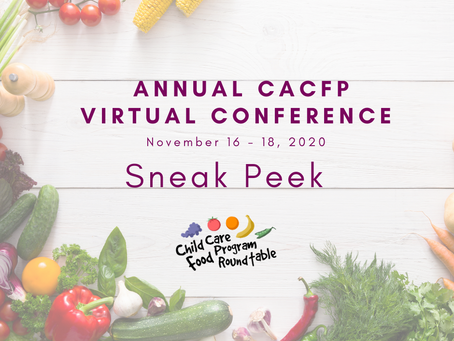 Sneak Peek of three sessions at the CACFP Roundtable Conference