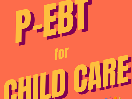 Webinar 2/11/21 with USDA - Keep P-EBT for Child Care on Your Radar and Understand How it Works