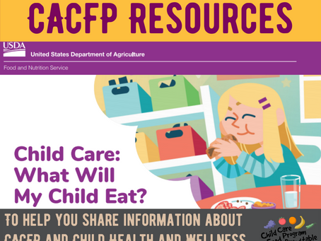 Resources to Help Educate Parents and Providers about CACFP  & Child Health and Wellness