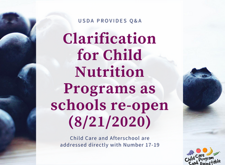 USDA Provides Clarification via Q&As Re: School Year for CACFP and more