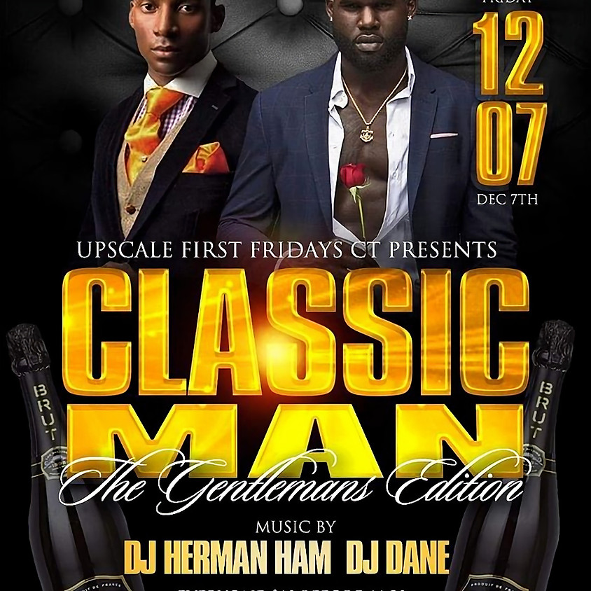 Classic Man Upscale First Friday