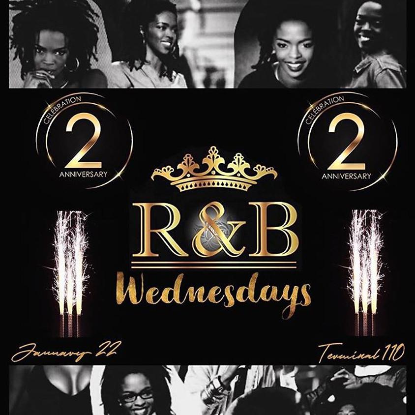 R&B WEDNESDAY 2 YEAR ANNIVERSARY CELEBRATIONS