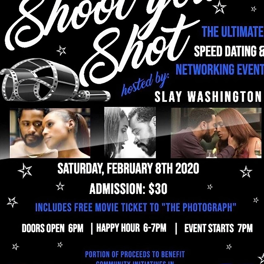 """Shoot Your Shot """"The Ultimate Speed Dating & Networking Event"""""""