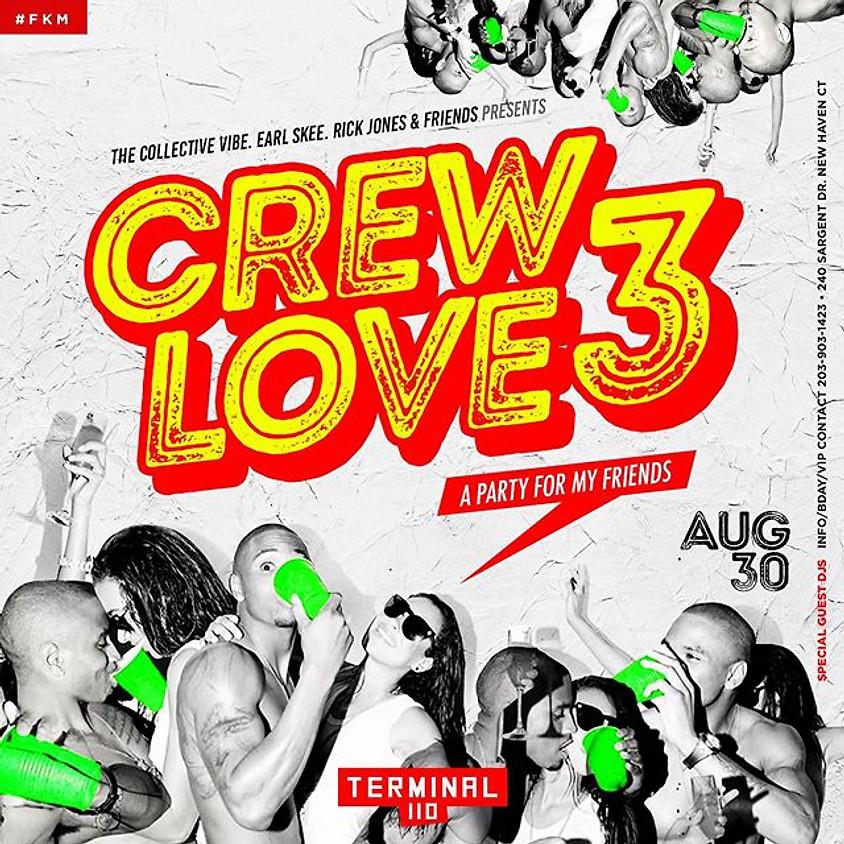 CREW LOVE 3
