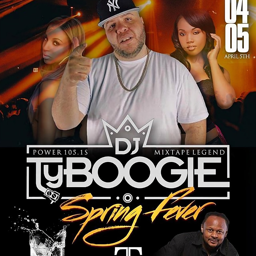 Spring Fever Upscale First Friday featurung Dj TYBOOGIE