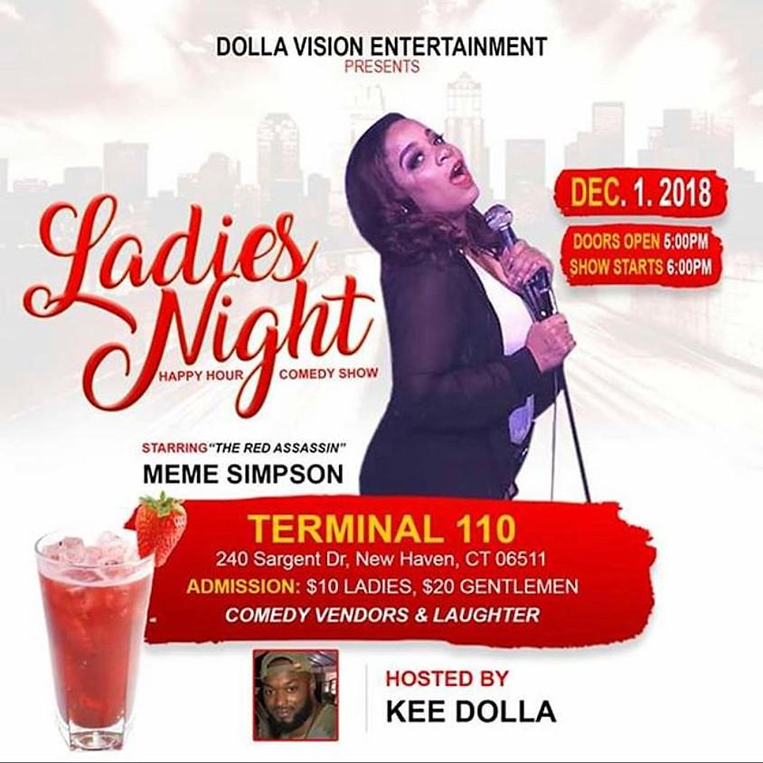 Ladies Night Happy Hour & Comedy Show