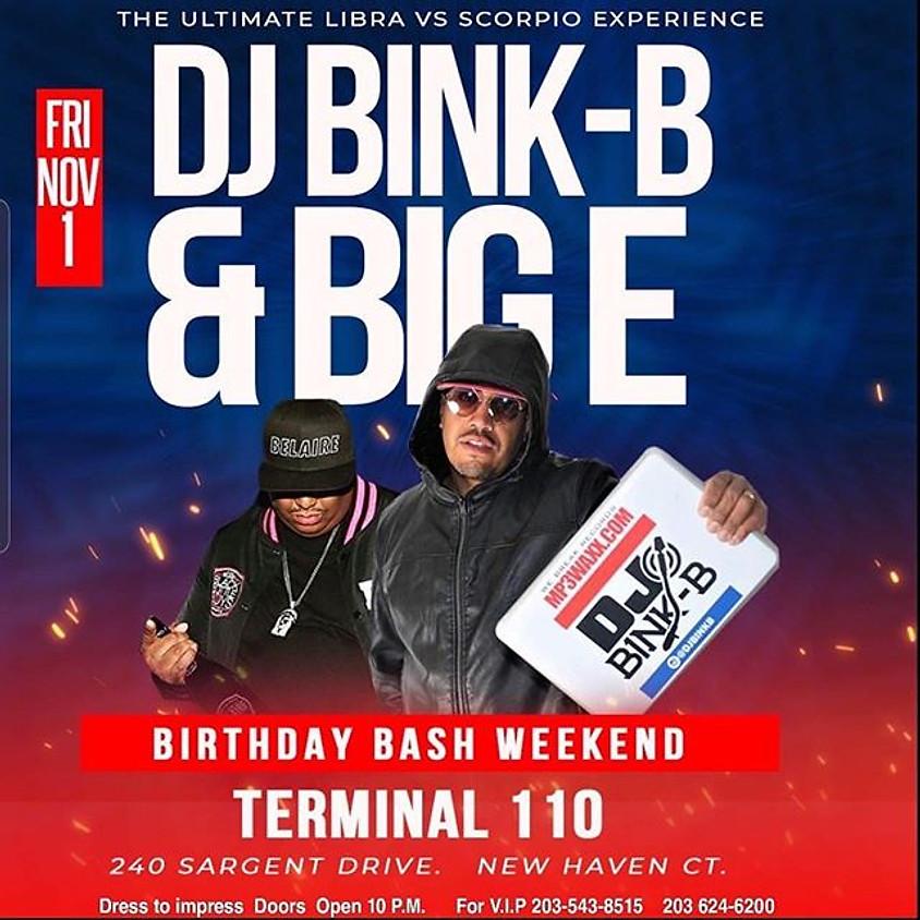 Dj Bink B & Big E Birthday Bash