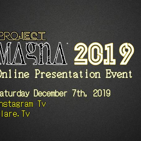 Project Magna 2019