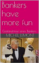 Titelbild_Bankers_have_more_fun_Geständn