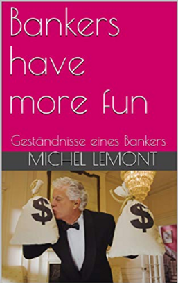 Titelbild_Bankers_have_more_fun_Geständn