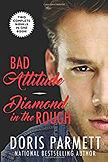 Bad Attitude Diamond in the Rough.jpg
