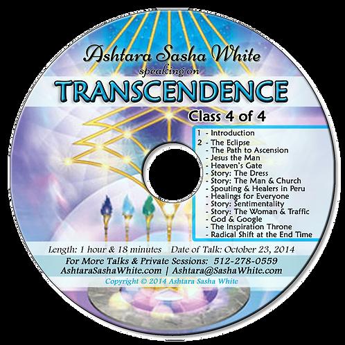 Transcendence 4 (of 4)
