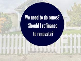 We need do to Renos! Should I Refinance To Renovate?