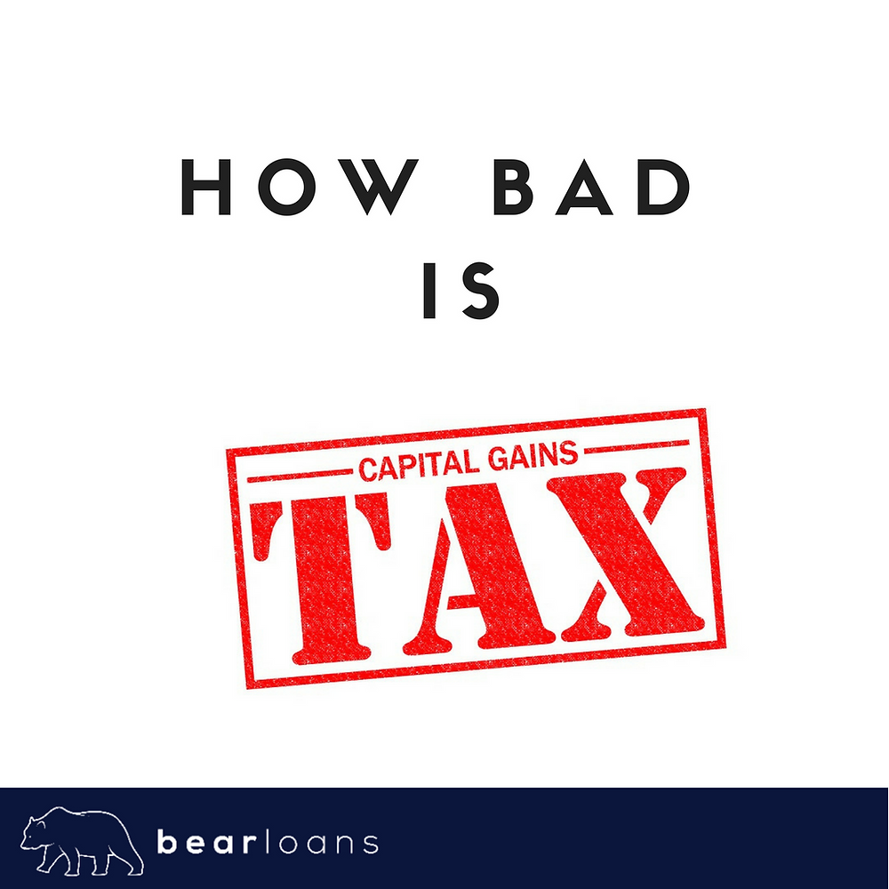 how bad is capital gains tax?