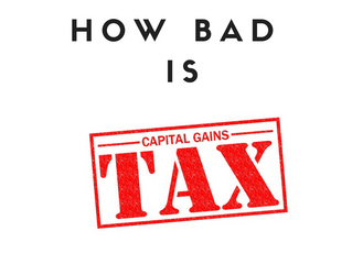 How bad is the Capital Gains Tax?