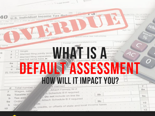What is the default assessment and how will it impact you.