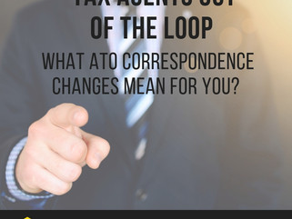 Tax Agents out of the loop - what ATO correspondence changes mean for you?