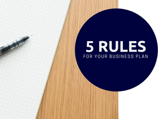 5 Rules For Your Business Plan