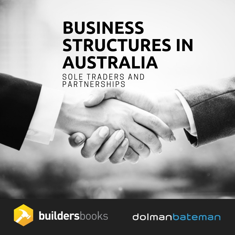 business structures in Australia Sole Trader and Partnerships