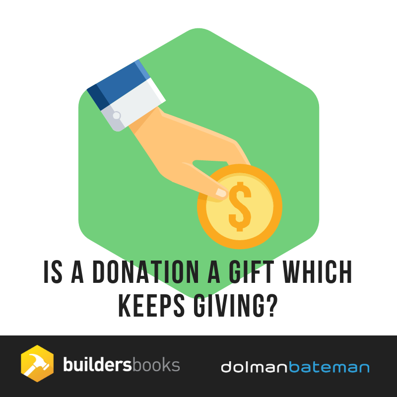 Is a donation a gift which keeps giving
