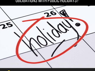 What are my employer obligations with Public Holidays?