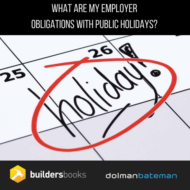 what are my employer obligations with public holidays