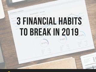 3 Financial Habits to Break in 2019