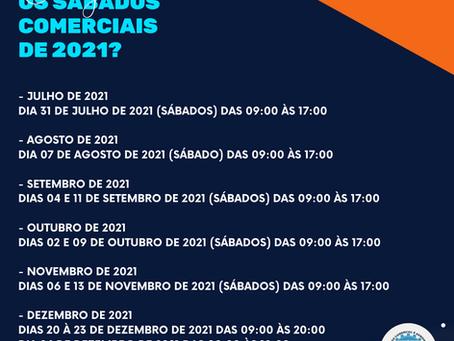 Confira os próximos sábados comerciais de 2021!