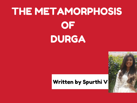 THE METAMORPHOSIS OF DURGA