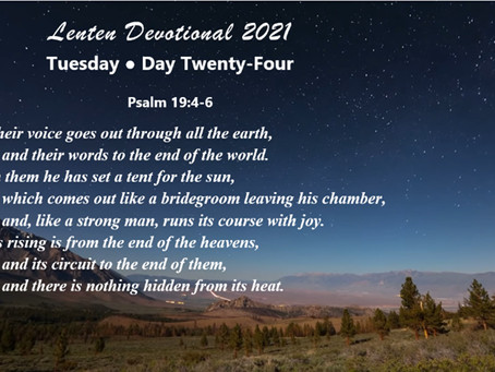 Lenten Devotional 2021 - Day Twenty-Four