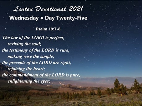 Lenten Devotional 2021 - Day Twenty-Five