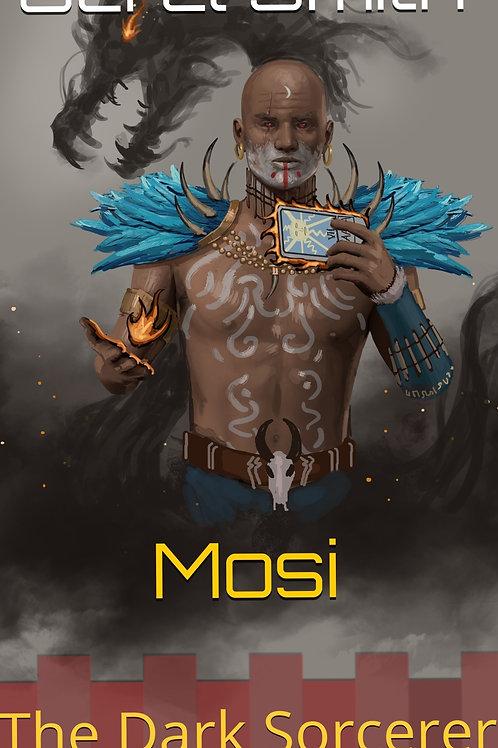 Mosi The Dark Sorcerer (signed)