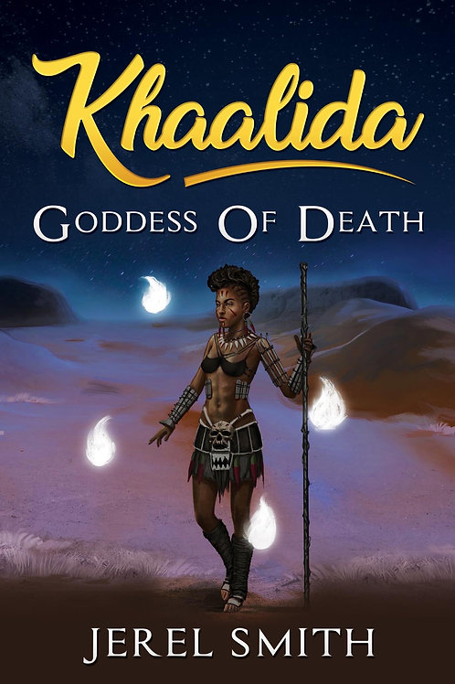 Khaalida Goddess of Death (Signed Copy)