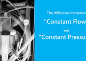 """The difference between """"Constant Flow"""" and """"Constant Pressure"""""""