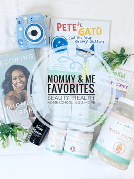 Mommy & Me Favorites