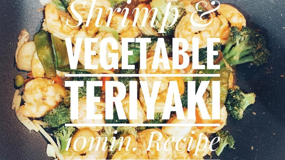 10 Minutes Quick & Easy Shrimp & Vegetable Teriyaki Dinner Recipe