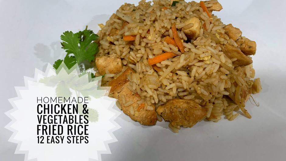 Homemade Chicken & Vegetables Fried Rice-12 Easy Steps