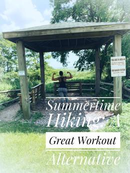 Summertime Hiking: A Great Workout Alternative