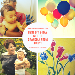 The Best DIY Birthday Gift to Grandma From Your Baby!