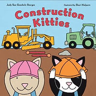 Construction Kitties by Judy Sue Goodwin-Sturges illustrated by Shari Halpern