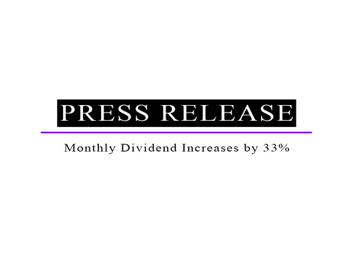 Monthly Dividend increases by 33%