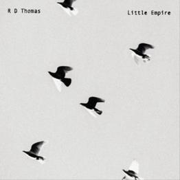 R.D. Thomas 'Little Empire'