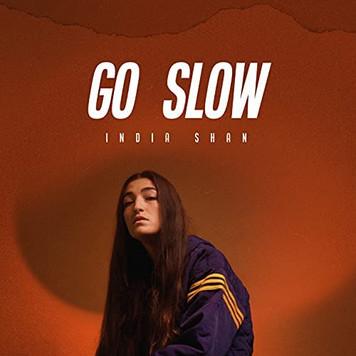 India Shan 'Go Slow'