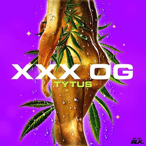Tytus 'XXX OG'