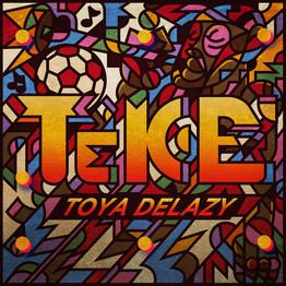 Toya Delazy 'Teke'