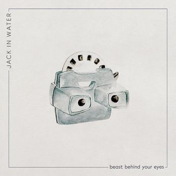 Beast Behind Your Eyes