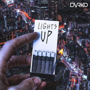 DVRKO 'Lights Up'