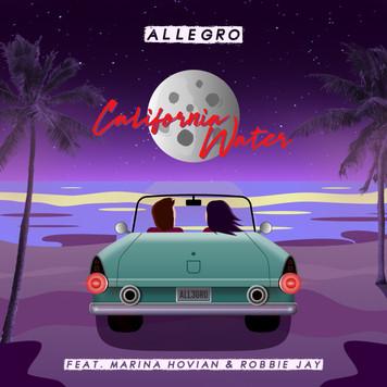 Allegro feat. Marina Hovian & Robbie Jay 'California Water'