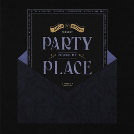Aitch, Avelino & Toddla T 'Party Round My Place'