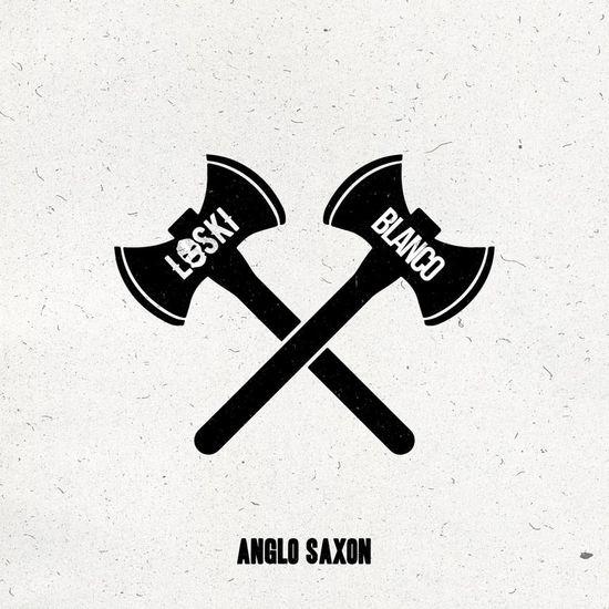Loski feat. Blanco 'Anglo Saxon'